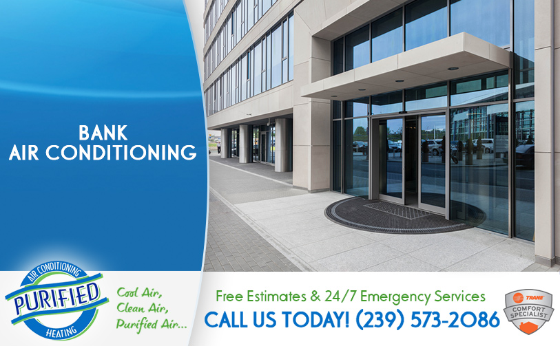 Bank Air Conditioning in and near Cape Coral Florida