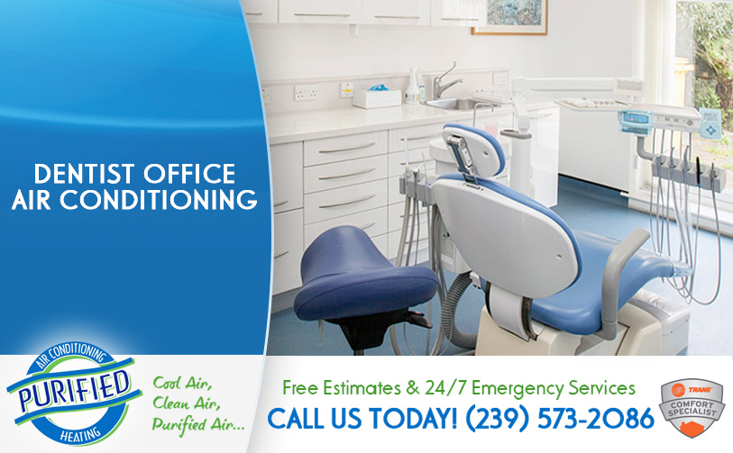 Beautiful Dentist Office Air Conditioning In And Near Sanibel Florida